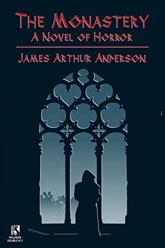 The Monastery By James Arthur Anderson