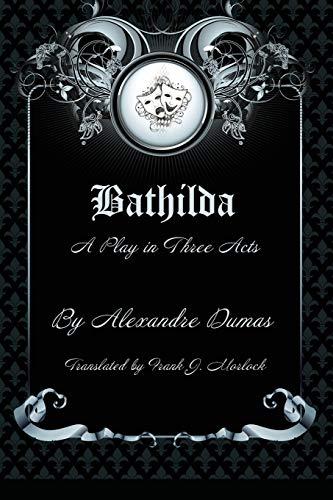Bathilda By Alexandre Dumas