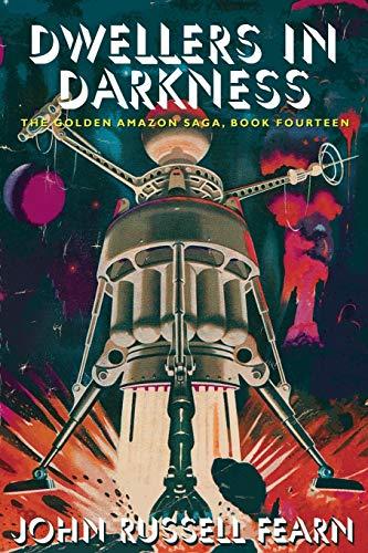 Dwellers in Darkness By John Russell Fearn
