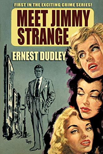 Meet Jimmy Strange By Ernest Dudley