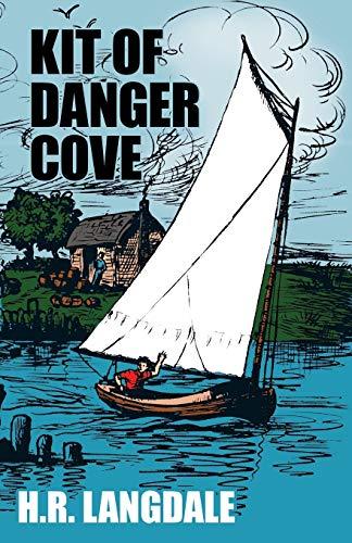 Kit of Danger Cove By H R Langdale