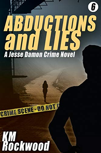 Abductions and Lies By Km Rockwood