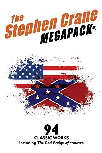The Stephen Crane MEGAPACK(R) By Stephen Crane