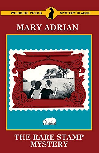 The Rare Stamp Mystery By Mary Adrian