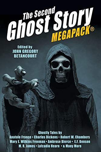 The Second Ghost Story MEGAPACK(R) By John Gregory Betancourt