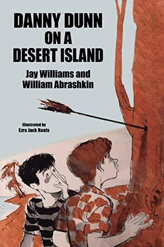 Danny Dunn on a Desert Island By Jay Williams