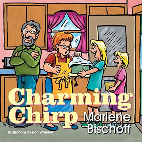 Charming Chirp By Marlene A Bischoff