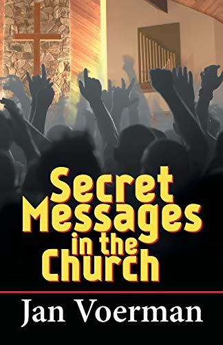 Secret Messages in the Church By Jan Voerman