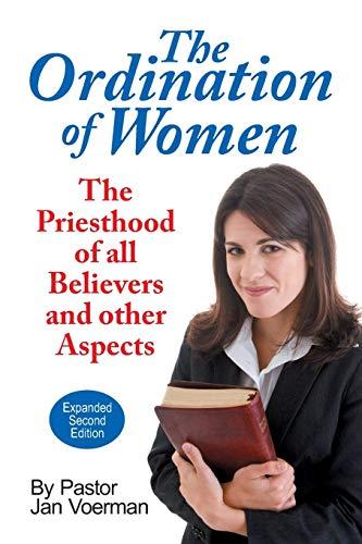 The Ordination of Women By Jan Voerman