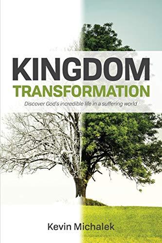 Kingdom Transformation By Kevin Michalek