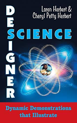 Designer Science By Loren Herbert