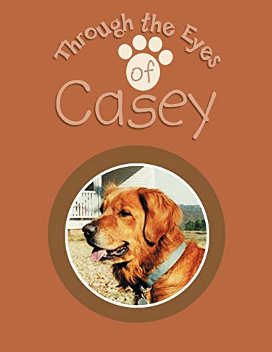 Through the Eyes of Casey By Earline Nichols
