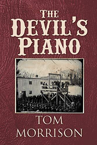 The Devil's Piano By Thomas J Morrison