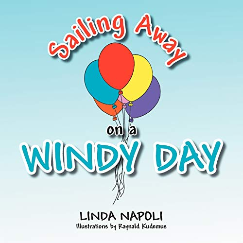 Sailing Away on a Windy Day By Linda Napoli