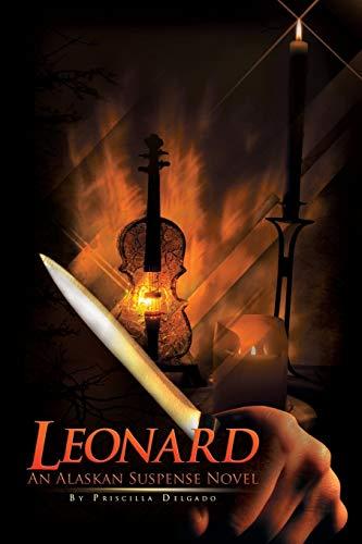 Leonard By Priscilla Delgado