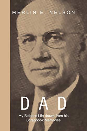Dad By Merlin E Nelson