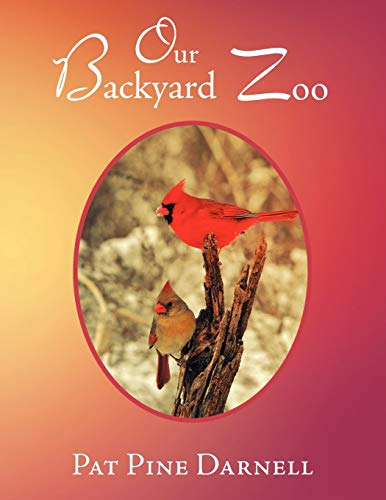Our Backyard Zoo By Pat Pine Darnell