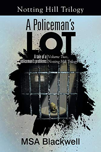 A Policeman's Lot By Msa Blackwell