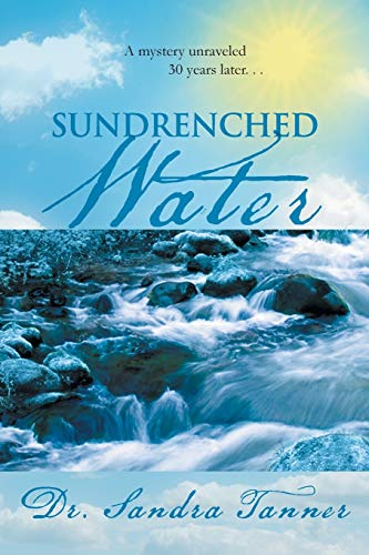 Sundrenched Water By Dr Sandra Tanner