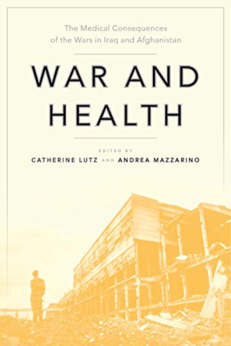 War and Health By Catherine Lutz