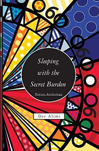 Sleeping with the Secret Burden By Dee Alimi