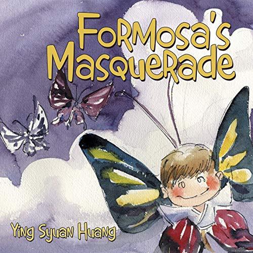 Formosa's Masquerade By Ying Syuan Huang