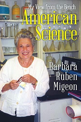 American Science By Barbara Ruben Migeon