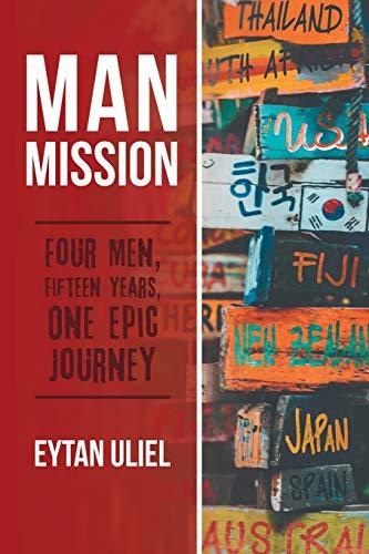 Man Mission By Eytan Uliel