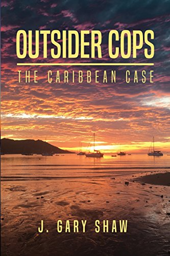 Outsider Cops By J Gary Shaw