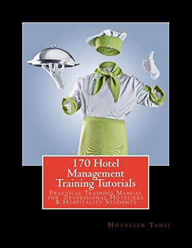 170 Hotel Management Training Tutorials By Hotelier Tanji