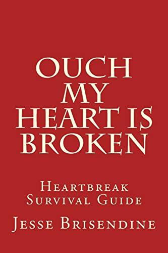 Ouch My Heart Is Broken By Jesse Brisendine