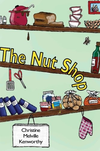 The Nut Shop By Christine Melville Kenworthy
