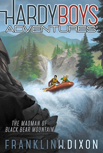 The Madman of Black Bear Mountain By Franklin W. Dixon