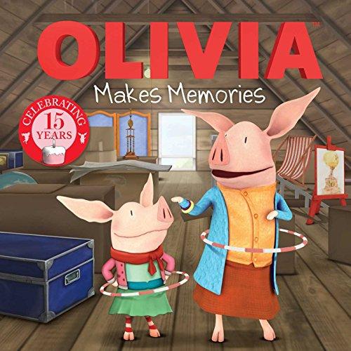 Olivia Makes Memories By Lauren Forte