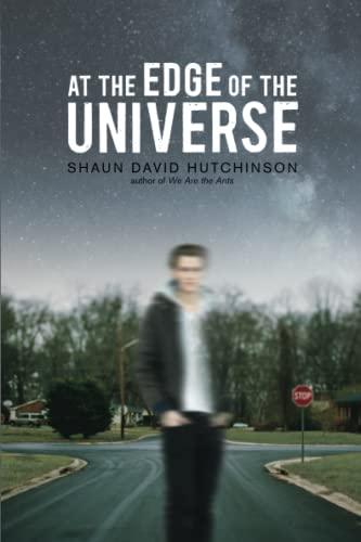 At the Edge of the Universe By Shaun David Hutchinson