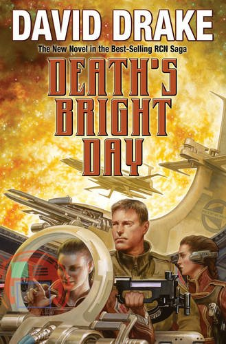 DEATH'S BRIGHT DAY By David Drake
