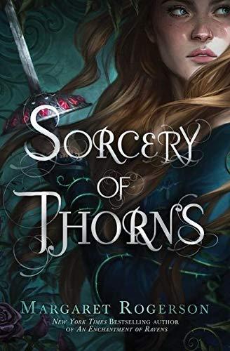 Sorcery of Thorns von Margaret Rogerson