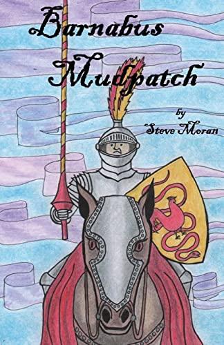 Barnabus Mudpatch By Steve Moran
