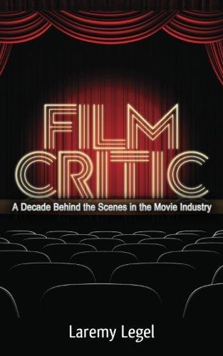Film Critic By Laremy Legel