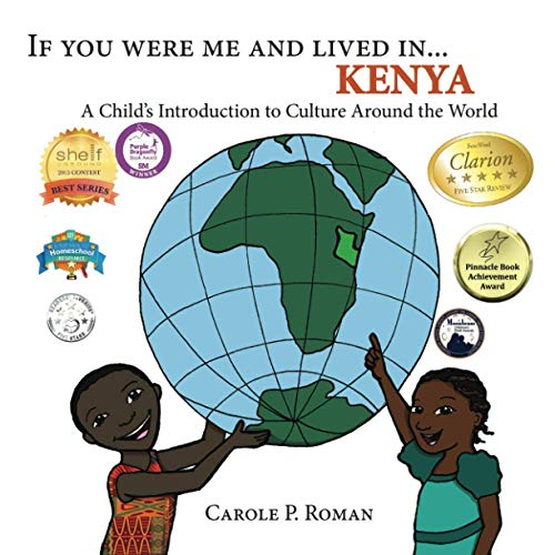 If You Were Me and Lived in ...Kenya By Carole P Roman
