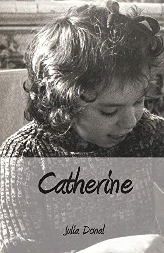 Catherine By Julia Donal