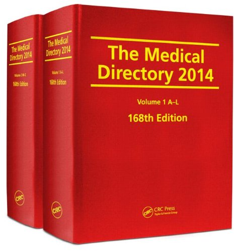 The Medical Directory 2014, 168th Edition By Edited by Brenda Wren (CRC Press, a division of Taylor & Francis, Abingdon, Oxfordshire)