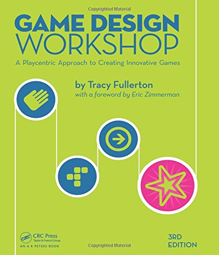 Game Design Workshop By Tracy Fullerton (University of Southern California, Los Angeles, USA)