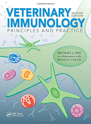 Veterinary Immunology: Principles and Practice by Michael J. Day