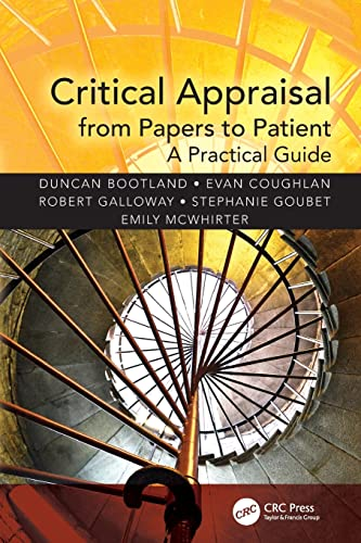 Critical Appraisal from Papers to Patient: A Practical Guide by Duncan Bootland