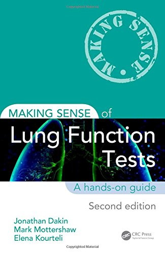 Making Sense of Lung Function Tests, Second Edition by Jonathan Dakin (Portsmouth Hospitals NHS Trust, UK)