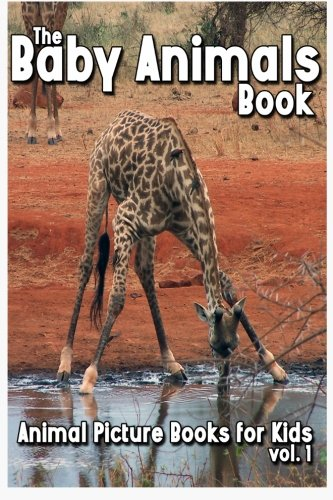 The Baby Animals Book By Shannon Jones