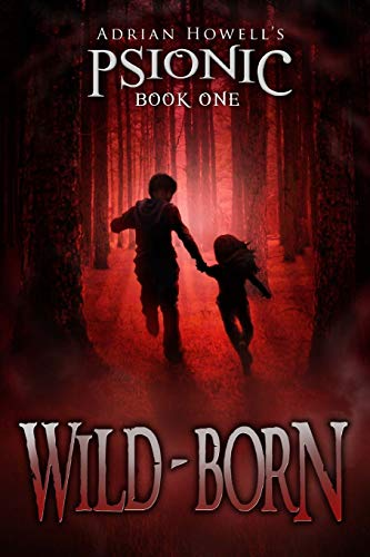 PSIONIC Book One By Adrian Howell