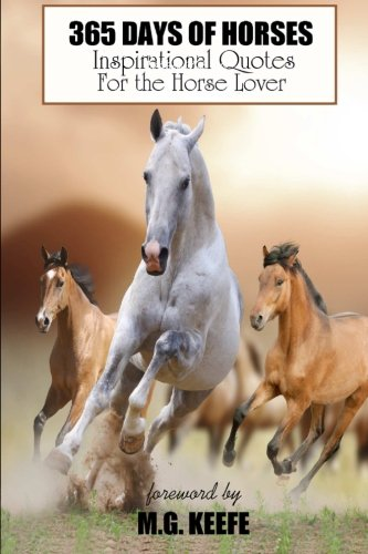 365 Days of Horses By Mg Keefe
