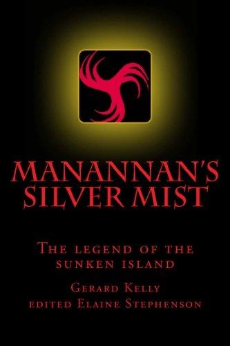 Manannan's Silver Mist By MR John Gerard Kelly